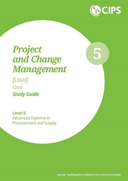 L5M8 Project and Change Management (ELECTIVE) - Study Guide