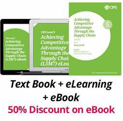 L5M7 Achieving Competitive Advantage Through the Supply Chain  (ELECTIVE) - Study Guide, eBook and eLearning