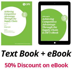 L5M7 Achieving Competitive Advantage Through the Supply Chain (ELECTIVE) - Study Guide and eBook