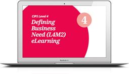 L4M2 Defining Business Need (CORE) - eLearning