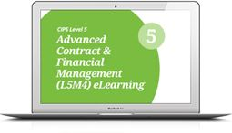 L5M4 Advanced Contract and Financial Management (CORE) eLearning