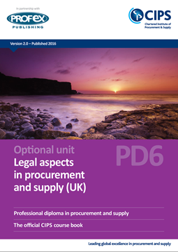 PD6 - Legal Aspects in Procurement and Supply (UK) Course Book and Recommended Reading
