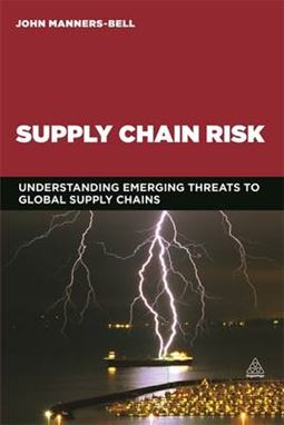 Supply Chain Risk- Understanding Emerging Threats to Global Supply Chains