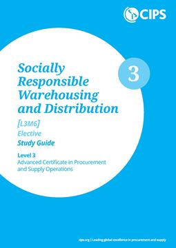 L3M6 Socially Responsible Warehousing and Distribution (ELECTIVE) - Study Guide