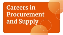 Why you should consider a career in procurement and supply management